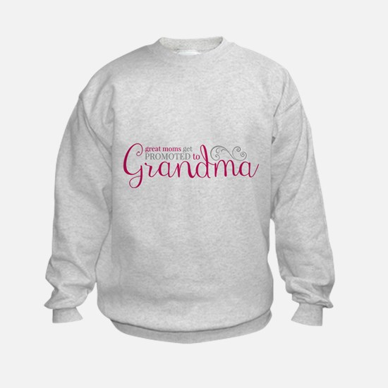Promoted to Grandma Sweatshirt