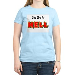 See You in HELL Women's Pink T-Shirt