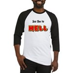 See You in HELL Baseball Jersey