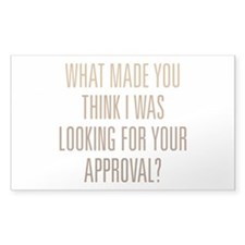 Your Approval Decal