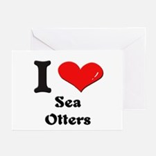 I love sea otters  Greeting Cards (Pk of 10)