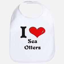 I love sea otters  Bib