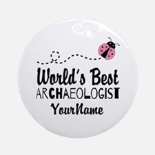 World's Best Archaeologist Ornament (Round)