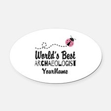 World's Best Archaeologist Oval Car Magnet