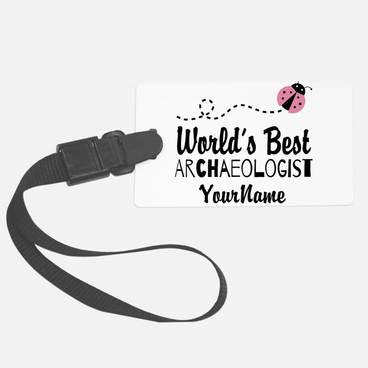 World's Best Archaeologist Luggage Tag