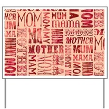 Mothers Day Typography Pattern Yard Sign
