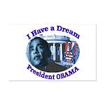 I HAVE A DREAM, PRESIDENT OBAMA Mini Poster Print