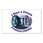 I HAVE A DREAM, PRESIDENT OBAMA Sticker (Rectangul