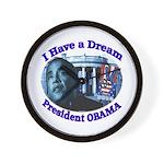 I HAVE A DREAM, PRESIDENT OBAMA Wall Clock