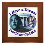 I HAVE A DREAM, PRESIDENT OBAMA Framed Tile