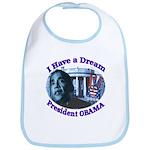 I HAVE A DREAM, PRESIDENT OBAMA Bib