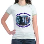 I HAVE A DREAM, PRESIDENT OBAMA Jr. Ringer T-Shirt