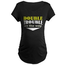 double trouble due Maternity T-Shirt