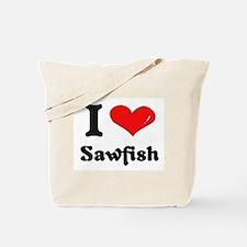 I love sawfish Tote Bag