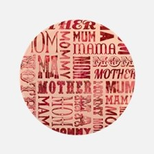 "Mothers Day Typography Pattern 3.5"" Button"