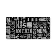 Mother Typography Pattern Aluminum License Plate