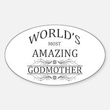 World's Most Amazing Godmother Sticker (Oval)