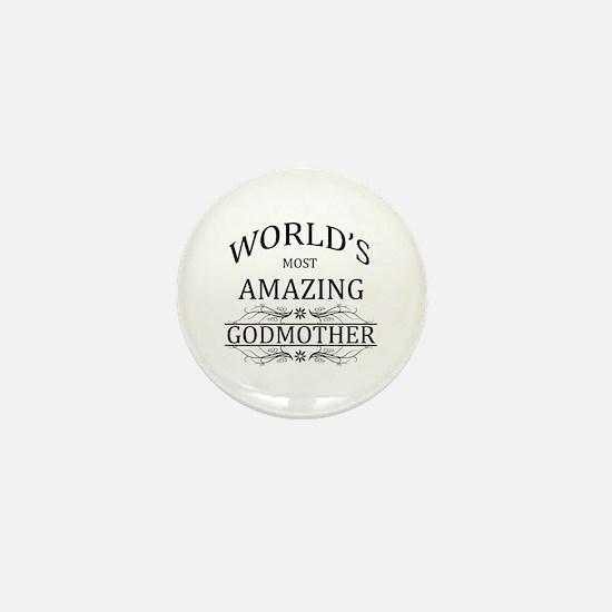 World's Most Amazing Godmother Mini Button