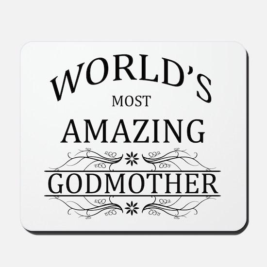 World's Most Amazing Godmother Mousepad