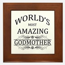 World's Most Amazing Godmother Framed Tile