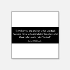 """Cute Uplifting quotes Square Sticker 3"""" x 3"""""""