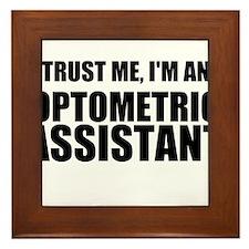 Trust Me, Im An Optometric Assistant Framed Tile