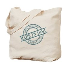 Made in 1981 Tote Bag