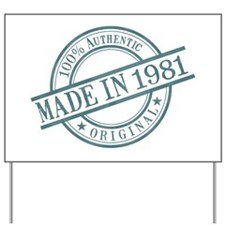 Made in 1981 Yard Sign