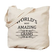 World's Most Amazing Grams Tote Bag
