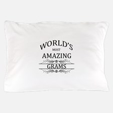 World's Most Amazing Grams Pillow Case