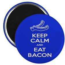 Eat Bacon Magnet