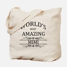 World's Most Amazing Mimi Tote Bag