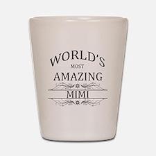 World's Most Amazing Mimi Shot Glass
