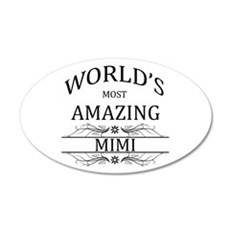 World's Most Amazing Mimi Wall Decal