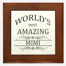 World's Most Amazing Mimi Framed Tile