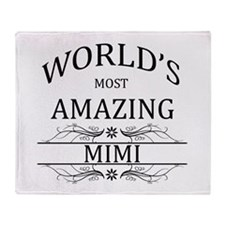 World's Most Amazing Mimi Throw Blanket