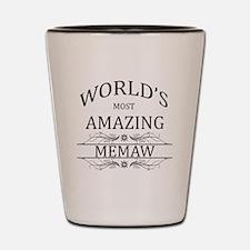 World's Most Amazing Memaw Shot Glass