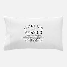 World's Most Amazing Memaw Pillow Case