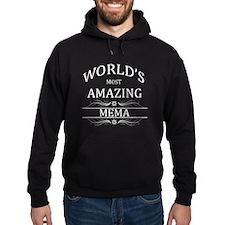 World's Most Amazing Mema Hoodie