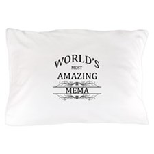 World's Most Amazing Mema Pillow Case