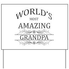 World's Most Amazing Grandpa Yard Sign