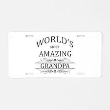 World's Most Amazing Grandp Aluminum License Plate