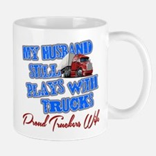 Husband Still Plays With Trucks Mug