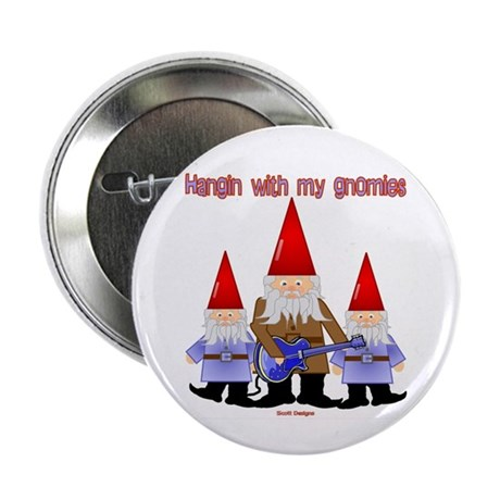 "Hanging With My Gnomies 2.25"" Button (10 pack)"