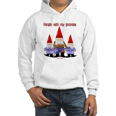 Hanging With My Gnomies Hooded Sweatshirt