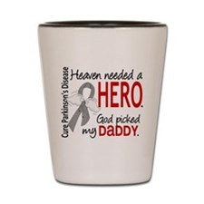 Parkinsons HeavenNeededHero1 Shot Glass