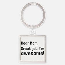 Mom Im Awesome Keychains