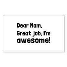 Mom Im Awesome Decal
