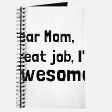 Mom Im Awesome Journal