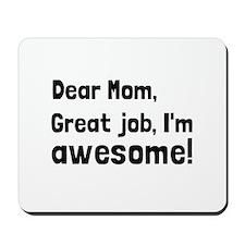 Mom Im Awesome Mousepad